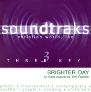 Brighter Day, Accompaniment CD   -              By: Kirk Franklin
