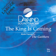 The King Is Coming, Accompaniment CD   -     By: The Gaithers