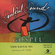 You Saved Me, Accompaniment CD   -     By: R. Kelly