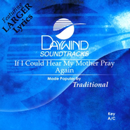 If I Could Hear My Mother Pray Again, Accompaniment CD   -     By: Betty Jean Robinson