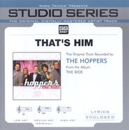 That's Him - Medium Key w/o Background Vocals  [Music Download] -     By: The Hoppers
