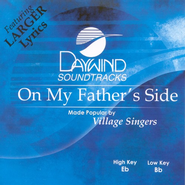 On My Father's Side, Accompaniment CD   -     By: Village Singers