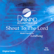 Shout To The Lord, Accompaniment CD   -     By: LordSong