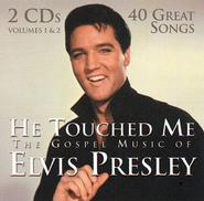 He Touched Me: The Gospel Music of Elvis Presley, 2 CDs   -     By: Elvis Presley