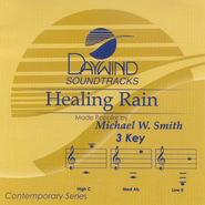 Healing Rain, Accompaniment CD   -     By: Michael W. Smith