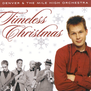 Timeless Christmas CD   -     By: Denver & The Mile High Orchestra