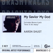My Savior My God, Accompaniment CD   -     By: Aaron Shust