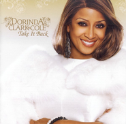 Take It Back CD   -     By: Dorinda Clark-Cole