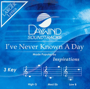 I've Never Known A Day, Accompaniment CD   -     By: The Inspirations