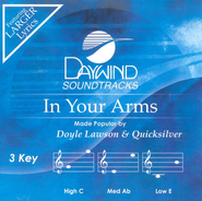 In Your Arms, Accompaniment CD   -     By: Doyle Lawson