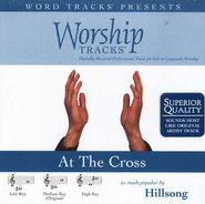 At The Cross - Medium key performance track w/o background vocals  [Music Download] -