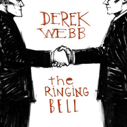 The Ringing Bell CD   -     By: Derek Webb