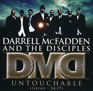 Untouchable (Isaiah -54:17) CD  -     By: Darrell McFadden, The Disciples