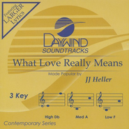 What Love Really Means, Accompaniment CD   -     By: JJ Heller