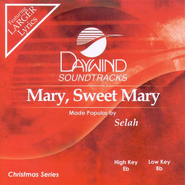 Mary, Sweet Mary, Accompaniment CD   -              By: Selah