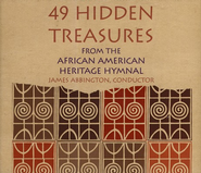 49 Hidden Treasures from the African American Heritage Hymnal (2 CD's)  -
