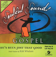 He's Been Just That Good, Accompaniment CD   -     By: Kirk Whalum