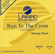 Run to the Cross, Accompaniment CD    -     By: Tammy Trent