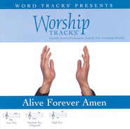 Alive Forever Amen - Medium key performance track w/o background vocals  [Music Download] -     By: Various