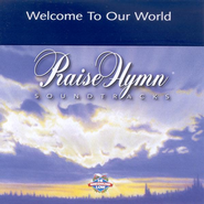 Welcome To Our World, Accompaniment CD   -     By: Michael W. Smith