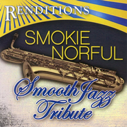 Smooth Jazz Tribute: Smokie Norful CD   -