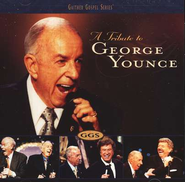 A Tribute To George Younce CD   -              By: Bill Gaither, Gloria Gaither