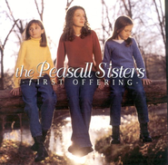 First Offering CD   -     By: The Peasall Sisters