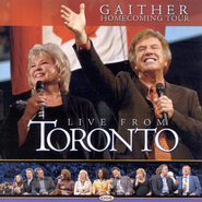 Live From Toronto CD   -     By: Bill Gaither, Gloria Gaither, Homecoming Friends