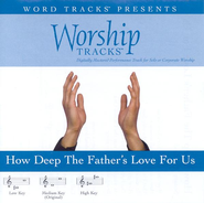 How Deep The Father's Love For Us - Medium key performance track w/ background vocals  [Music Download] -