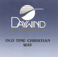 Old Time Christian Way, Accompaniment CD   -     By: Signature Sound