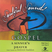 A Sinner's Prayer, Accompaniment CD   -     By: Deitrick Haddon