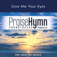 Give Me Your Eyes, Accompaniment CD   -     By: Brandon Heath