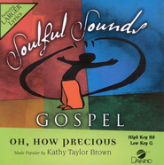 Oh How Precious, Accompaniment CD   -     By: Kathy Taylor Brown