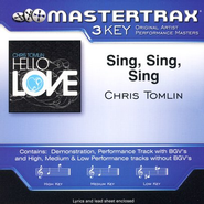 Sing, Sing, Sing, Accompaniment CD   -     By: Chris Tomlin