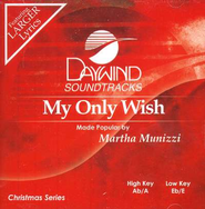 My Only Wish, Accompaniment CD   -              By: Martha Munizzi