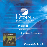 Worth It, Complete CD Tracks   -     By: Brian Free & Assurance
