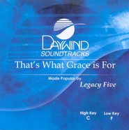 That's What Grace is For, Accompaniment CD   -     By: Legacy Five