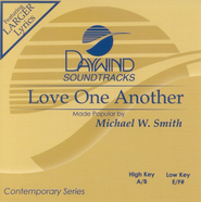 Love One Another, Accompaniment CD   -     By: Michael W. Smith