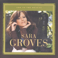 Add To The Beauty CD   -     By: Sara Groves