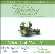 When God Made You - High key performance track w/o background vocals  [Music Download] -     By: NewSong, Natalie Grant