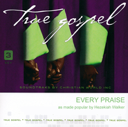 Every Praise   -     By: Hezekiah Walker