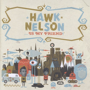 Just Like Me  [Music Download] -              By: Hawk Nelson
