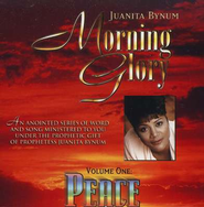 Morning Glory, Volume 1: Peace   -     By: Juanita Bynum