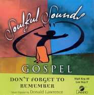 Don't Forget To Remember, Accompaniment CD   -     By: Donald Lawrence