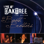 Booth Brothers: Live At Oak Tree DVD + CD   -              By: The Booth Brothers