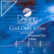 God Only Cries, Accompaniment CD   -     By: Diamond Rio