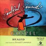 Healed, Accompaniment CD   -     By: Donald Lawrence