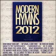 Modern Hymns 2012  [Music Download] -     By: Maranatha! Praise Band