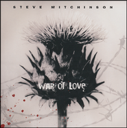 War of Love   -     By: Steve Mitchinson