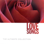 The Ultimate Collection: Love Songs  [Music Download] -     By: Various Artists